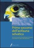 Primo soccorso dell'Avifauna Selvatica — Libro
