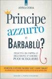 Principe Azzurro o Barbablù? — Libro