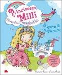 Principessa Milli - Apprendista Maghetta  - Libro