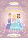 Vesto le Bamboline - Principesse