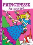 Principesse da Colorare - Libro