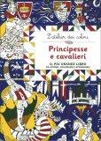 Principesse e Cavalieri - Libro