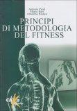 Principi di Metodologia del Fitness  - Libro