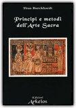 Principi e Metodi dell'Arte Sacra — Libro