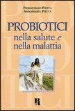 Probiotici nella Salute e nella Malattia