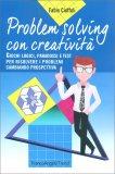 Problem Solving con Creatività - Libro