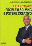 Problem Solving e Potere Creativo — Libro