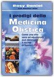 I Prodigi della Medicina Olistica