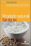 Prodotti Naturali fai da te