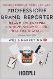 Professione Brand Reporter - Libro