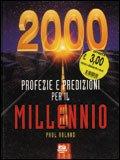 Profezie e Predizioni per il Terzo Millennio