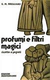 Profumi e Filtri Magici  - Libro