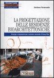 La Progettazione delle Residenze Bioarchitettoniche