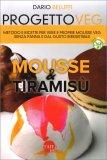 Progetto Veg - Mousse & Tiramisù — Libro