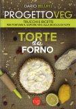 Progetto Veg - Torte da Forno - Libro