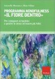 """Programma Mindfulness """" Il Fiore Dentro"""" - Libro"""