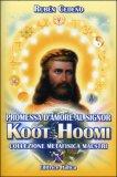 Promessa d'Amore al Signor Koot Hoomi