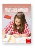 Pronti per la Matematica della Scuola Secondaria   - Libro