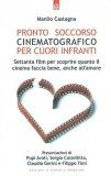 Pronto Soccorso Cinematografico per Cuori Infranti  - Libro
