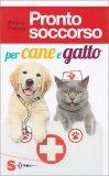 Pronto Soccorso per Cane e Gatto - Libro