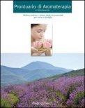 Prontuario di Aromaterapia - Libro
