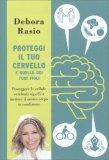 Proteggi il tuo Cervello e quello dei tuoi Figli — Libro