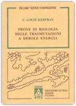 Prove in Biologia delle Trasmutazioni a Debole Energia