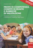 Prove di Competenza, Compiti di Realtà e Rubriche di Valutazione - Libro
