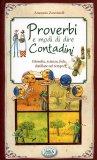 Proverbi e Modi di Dire Contadini  - Libro