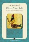 Psiche Primordiale  - Libro
