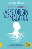 Psico-Bio-Genealogia - Le Vere Origini della Malattia — Libro
