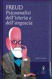 Psicoanalisi dell'Isteria e dell'Angoscia - Libro