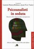 Psicoanalisti in Seduta - Libro