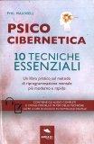 Psicocibernetica - 10 tecniche essenziali - Libro