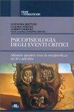 Psicofisiologia degli Eventi Critici - Libro