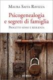 Psicogenealogia e Segreti di Famiglia - Libro