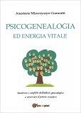 Psicogenealogia ed Energia Vitale — Libro