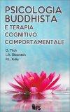 Psicologia Buddhista e Terapia Cognitivo Comportamentale - Libro