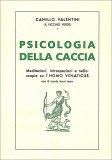 Psicologia della Caccia - Libro