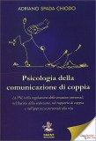 Psicologia della Comunicazione di Coppia - Libro
