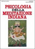 Psicologia della Meditazione Indiana - Libro