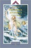 Psicologia Esoterica - I Sette Raggi  - Libro