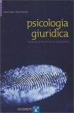 Psicologia Giuridica - Libro