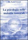 La Psicologia nelle Malattie Tumorali — Libro
