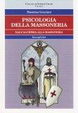 Psicologia della Massoneria Vol.I