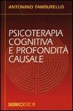 Psicoterapia Cognitiva e Profondità Causale