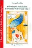 Psicoterapia Psicanalitica e Medicina Tradizionale Cinese — Libro