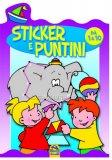 Puntini 1 - Con Stickers Colorati - da 1 a 10 Puntini