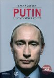 Putin - L'uomo senza Volto