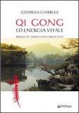 Qi gong ed energia vitale. — Libro